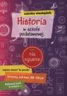 Szkolny niezbędnik Historia w szkole podstawowej