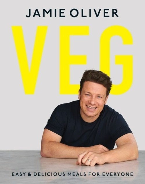 Veg: Easy & Delicious Meals for Everyone Oliver Jamie