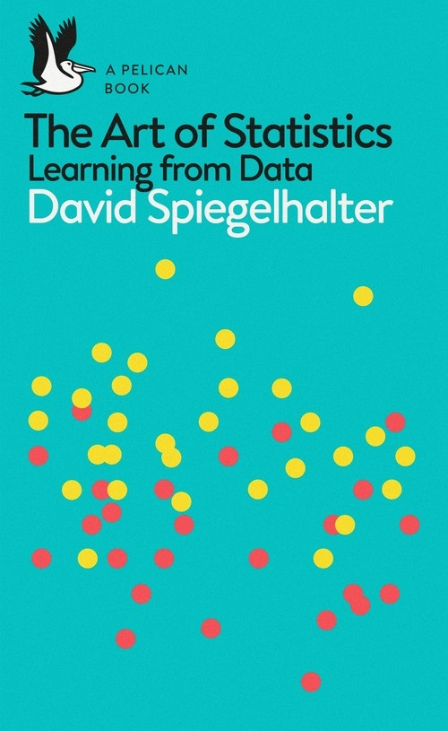 The Art of Statistics Spiegelhalter 	David