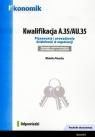 Kwalifikacja A.35/AU.35 Odpowiedzi EKONOMIK Wioletta Piasecka