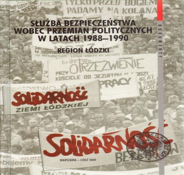 Służba bezpieczeństwa wobec przemian politycznych w latach 1988-1990 Pilarski Sebastian