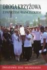 Droga krzyżowa z papieżem Franciszkiem Światowe Dni Młodzieży
