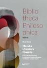 Muzyka, Literatura, Filozofia O filozoficznych wątkach w twórczości Rosiak Marek