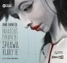 Paradoks marionetki Sprawa Klary B.  (Audiobook) Karnicka Anna