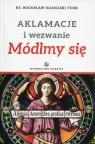 Aklamacje i wezwanie Módlmy się Nadolski Bogusław