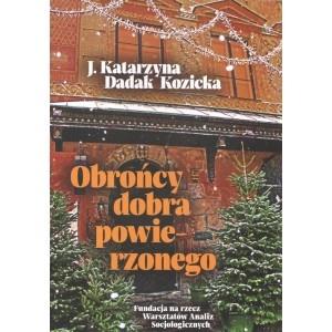 Obrońcy dobra powierzonego Dadak Kozicka J. Katarzyna