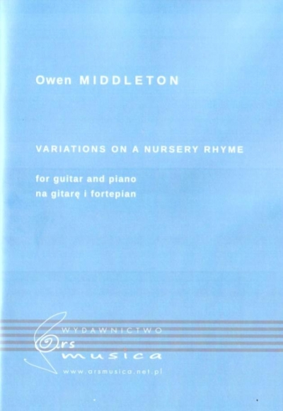 Variations on a nursery rhyme for guitar and piano Owen Middleton
