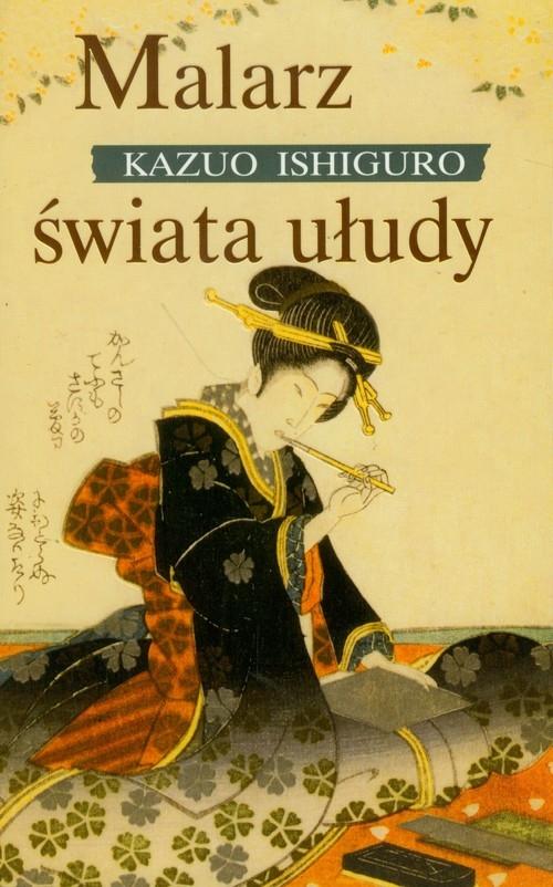 Malarz świata ułudy Ishiguro Kazuo