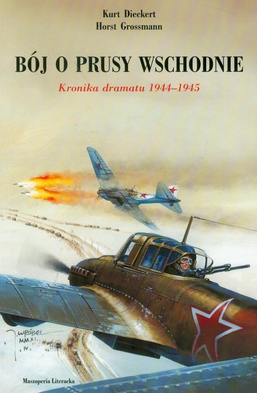 Bój o Prusy Wschodnie Dieckert Kurt, Grossmann Horst