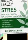 Nowa Biblia leczy stres Colbert Don