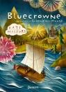 Bluecrowne. Opowieść o Greenglass House. Tom 3