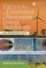 Electricity and Electronics for Renewable Energy Technology Ahmad Hemami