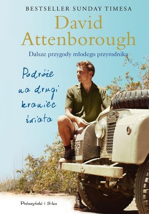 Podróże na drugi kraniec świata. Attenborough David
