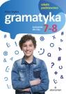 Gramatyka Ćwiczenia dla klas 7-8 Szkoła podstawowa Stypka Alicja
