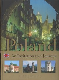 Polska Zaproszenie do podróży Poland Invitation for a Journey Bilińska Agnieszka Biliński Włodek