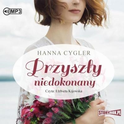 Przyszły niedokonany (Audiobook) Hanna Cygler