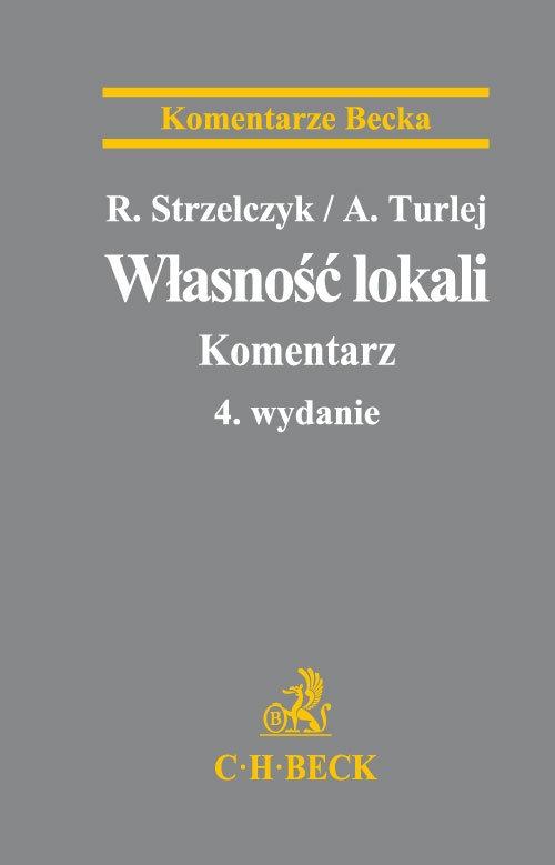 Własność lokali Komentarz Strzelczyk Ryszard, Turlej Aleksander