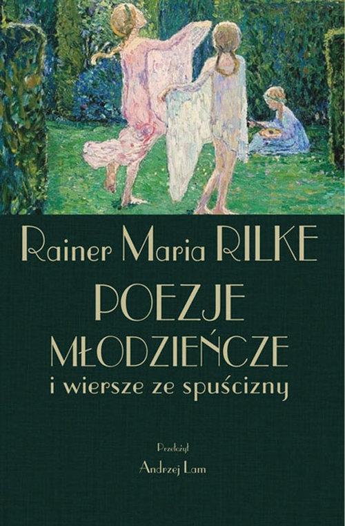 Poezje młodzieńcze Rilke Rainer Maria