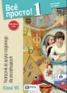 Wsio prosto 1 Podręcznik do języka rosyjskiego Klasa VIISzkoła Chlebda Barbara, Danecka Irena