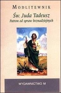 Modlitewnik Św. Juda Tadeusz Św. Juda Tadeusz