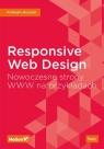 Responsive Web Design Nowoczesne strony WWW na przykładach Frahaan Hussain