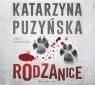 Rodzanice  (Audiobook) Puzyńska Katarzyna