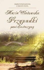 Przypadki pani Eustaszyny Ulatowska Maria
