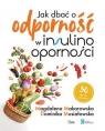 Jak dbać o odporność w insulinooporności Makarowska Magdalena, Musiałowska Dominika