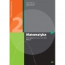Matematyka. Klasa 2. Zbiór zadań do liceów i techników. Zakres podstawowy