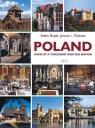 Poland Home of the thousand year old nation Bujak Adam, Dobesz  Janusz L.