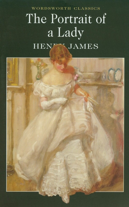 The Portrait of a Lady James Henry