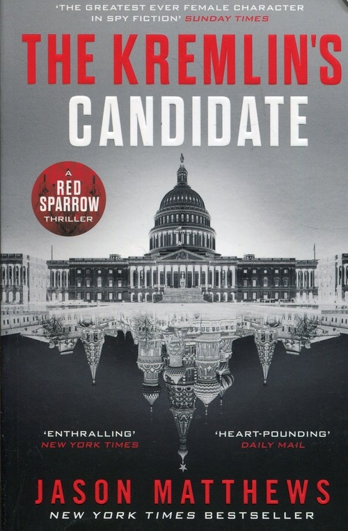 The Kremlin's Candidate Matthews Jason