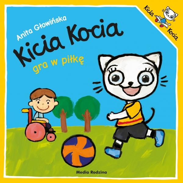 Kicia Kocia gra w piłkę Anita Głowińska
