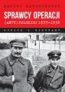 Sprawcy operacji (anty)polskiej 1937-1938