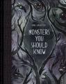 Monsters You Should Know Sancartier Emma