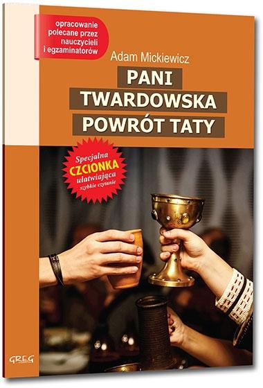 Pani Twardowska. Powrót taty z oprac. GREG Adam Mickiewicz