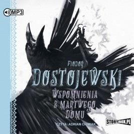 Wspomnienia z martwego domu (Audiobook) Fiodor Dostojewski