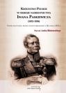 Królestwo Polskie w okresie Iwana Paskiewicz (1832 - 1856)