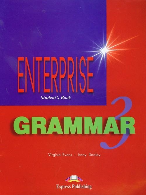 Enterprise 3 Grammar Student's book Evans Virginia, Dooley Jenny