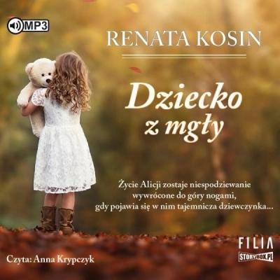 Dziecko z mgły audiobook Renata Kosin