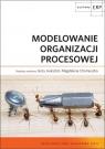 Modelowanie organizacji procesowej
