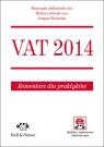 VAT 2014 Komentarz dla praktyków (z suplementem elektronicznym)