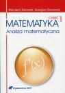Matematyka Analiza matematyczna Część 1 Żakowski Wojciech, Decewicz Grzegorz