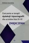 Ćwiczenia w terapii dysleksji i dysortografii dla uczniów klas IV-VI Suwalska Elżbieta