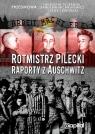 Rotmistrz Pilecki Raporty z Auschwitz Pilecki Witold