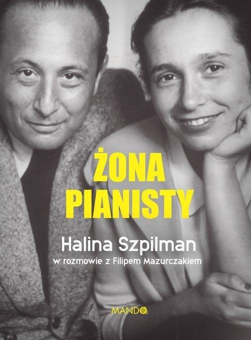 Żona Pianisty Szpilman Halina, Mazurczak Filip