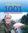 1001 porad wędkarskich Wilson John