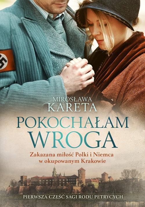 Pokochałam wroga Kareta Mirosława