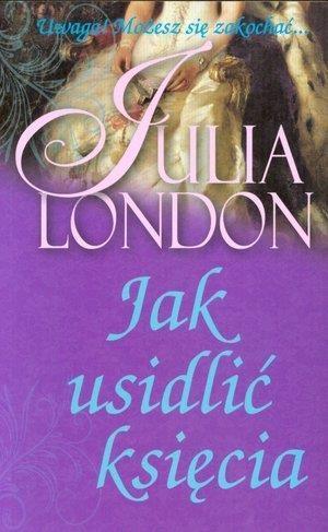 Jak usidlić księcia London Julia