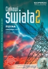Ciekawi świata 2 Fizyka Podręcznik Zakres rozszerzony Część 2